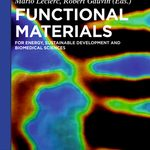 Theoretical tools for designing microscopic to macroscopic properties of functional materials